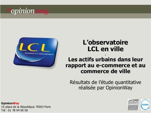 Observatoire E-commerce et l'achat physique LCL OpinionWay