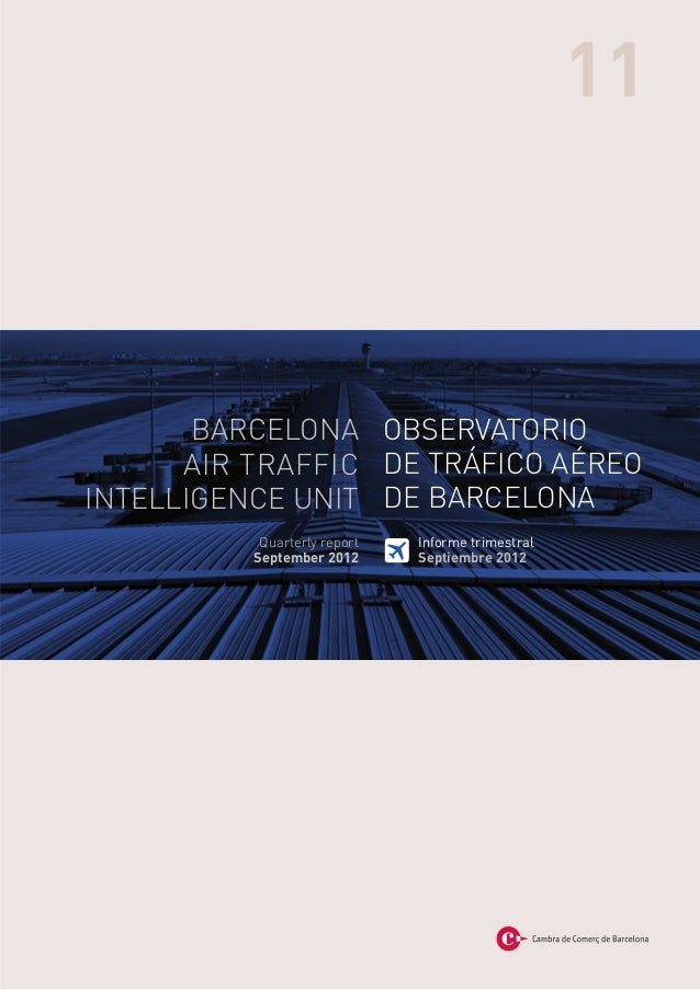 11       BARCELONA OBSERVATORIO      AIR TRAFFIC DE TRÁFICO AÉREOINTELLIGENCE UNIT DE BARCELONA           Quarterly report...