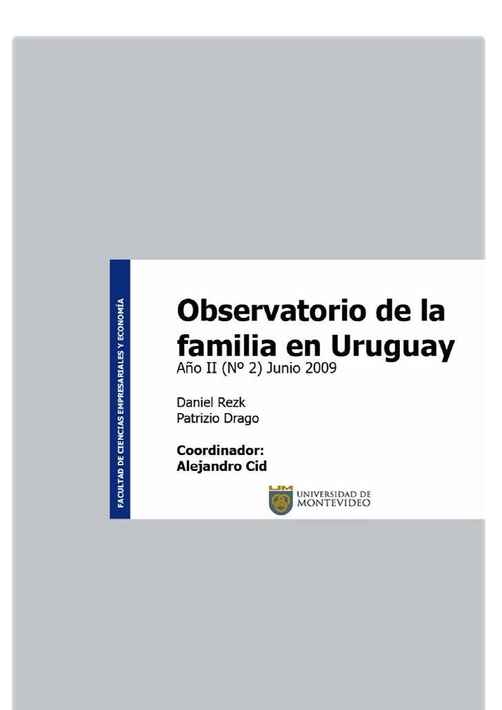Observatorio de la familia en Uruguay Año II (Nº 2) Junio 2009     Observatorio de la familia en Uruguay Año II (Nº 2) Jun...