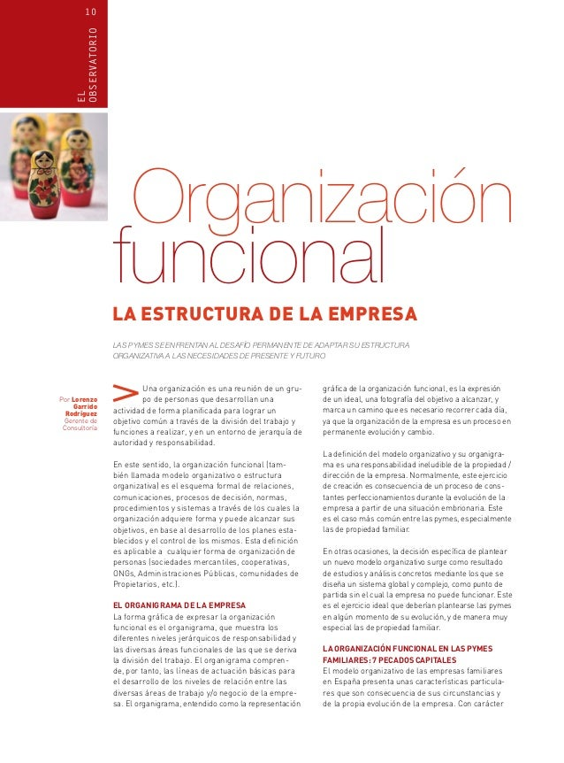 EL OBSERVATORIO  10  Organización  funcional  LA ESTRUCTURA DE LA EMPRESA Las pymes se enfrentan al desafío permanente de ...
