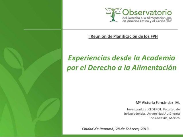 I Reunión de Planificación de los FPHExperiencias desde la Academiapor el Derecho a la Alimentación                       ...