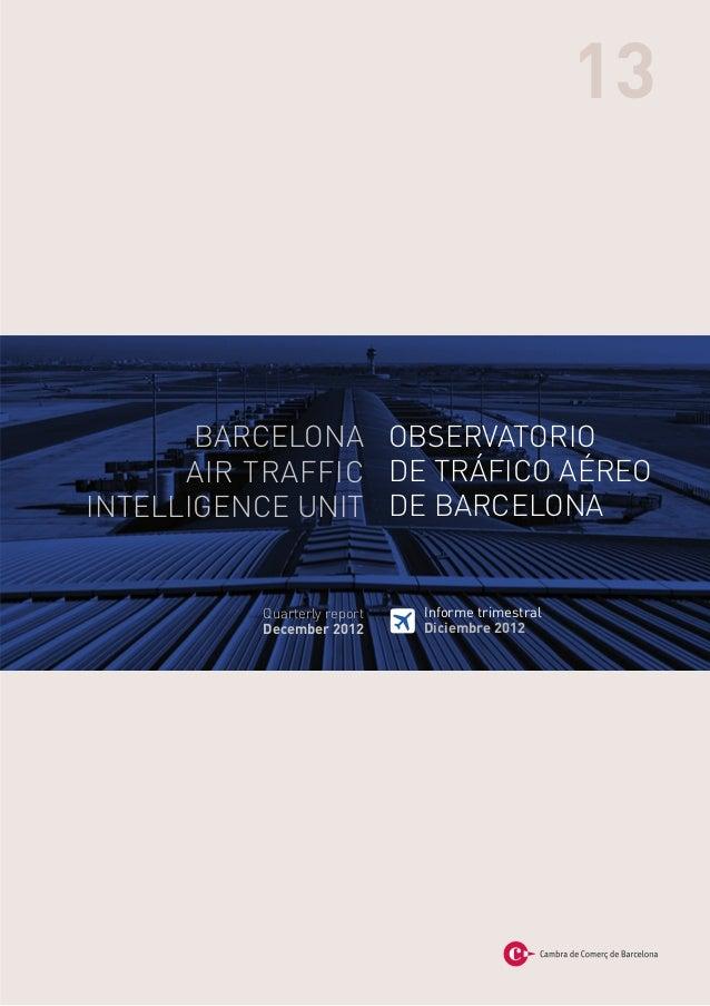 13       BARCELONA OBSERVATORIO      AIR TRAFFIC DE TRÁFICO AÉREOINTELLIGENCE UNIT DE BARCELONA          Quarterly report ...