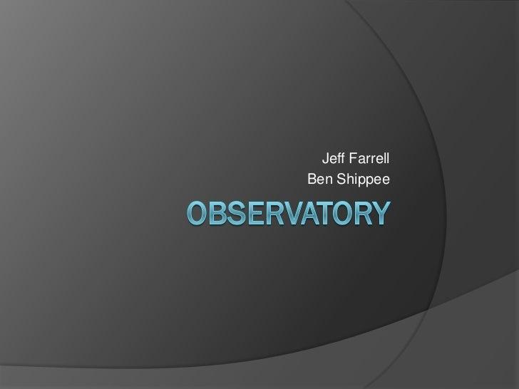 Jeff FarrellBen Shippee