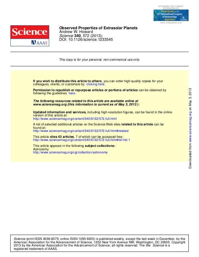 DOI: 10.1126/science.1233545, 572 (2013);340ScienceAndrew W. HowardObserved Properties of Extrasolar PlanetsThis copy is f...