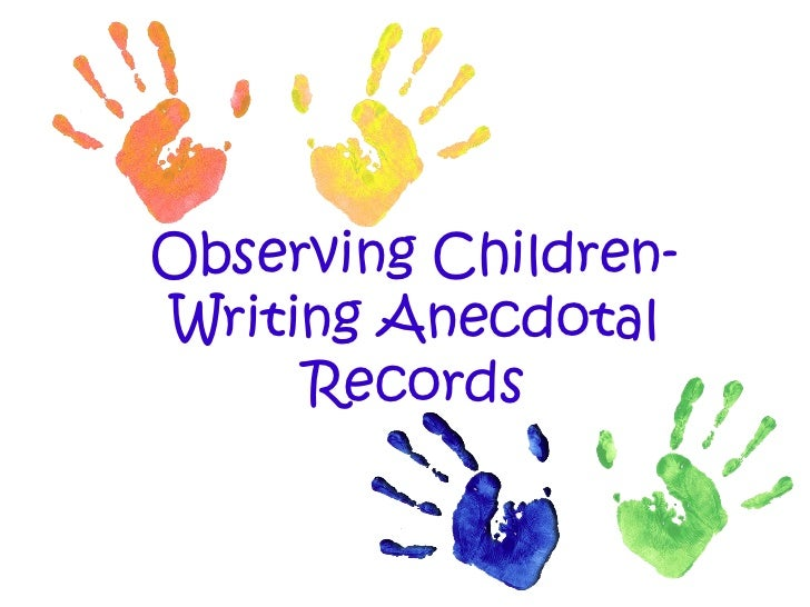 Observing Children And Writing Anecdotal Records