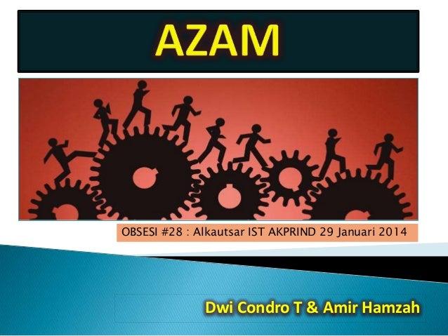 OBSESI #28 : Alkautsar IST AKPRIND 29 Januari 2014  Dwi Condro T & Amir Hamzah