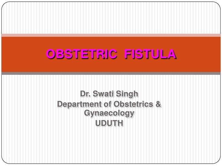 Obstetrics fistula