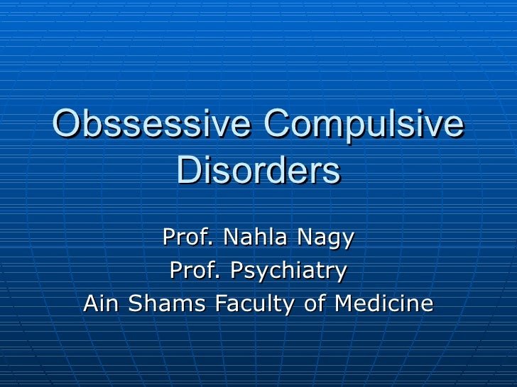 Obssessive Compulsive Disorders