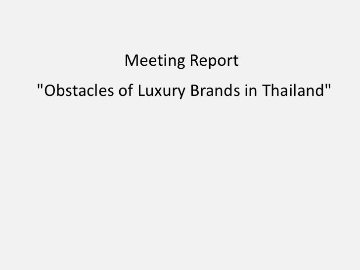 "Meeting Report""Obstacles of Luxury Brands in Thailand"""