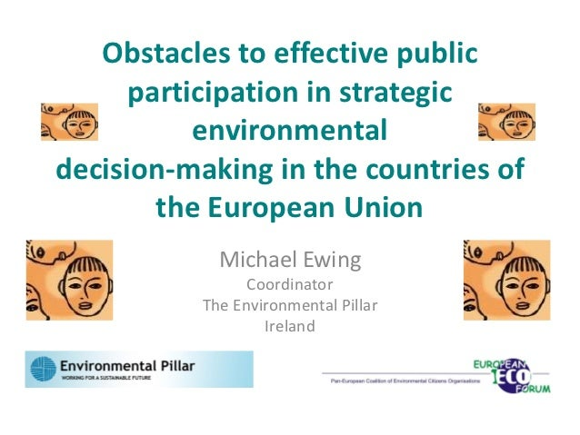 Obstacles to effective public participation in strategic environmental decision making