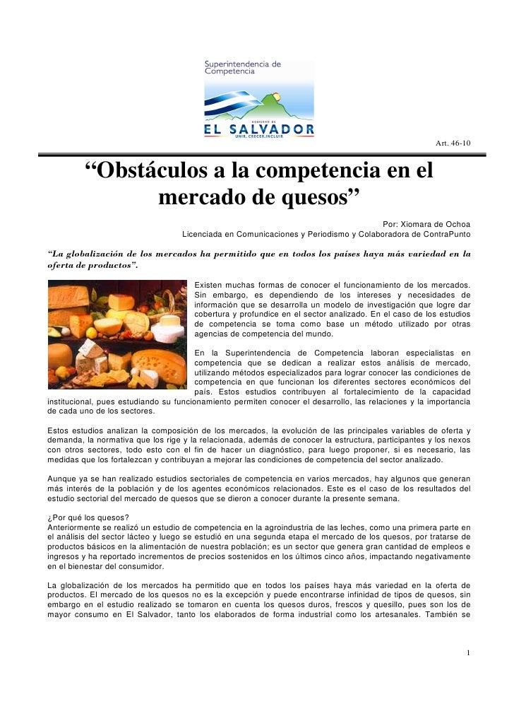 Art.46-10  Obstáculos a la competencia en el mercado de quesos