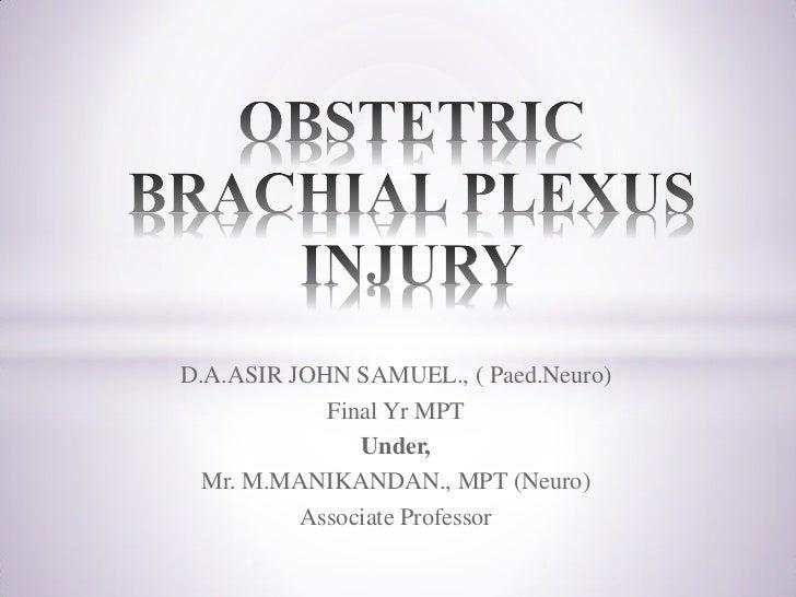 Obstetric brachial plexus injury (OBPI)
