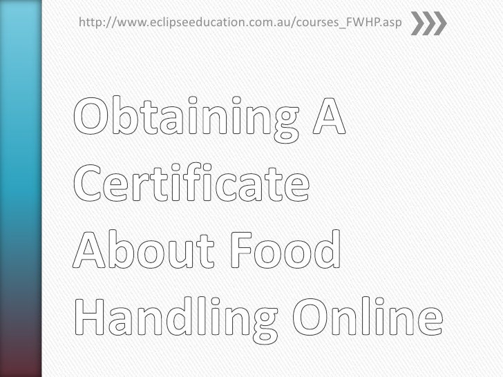 Obtaining a certificate about food handling online