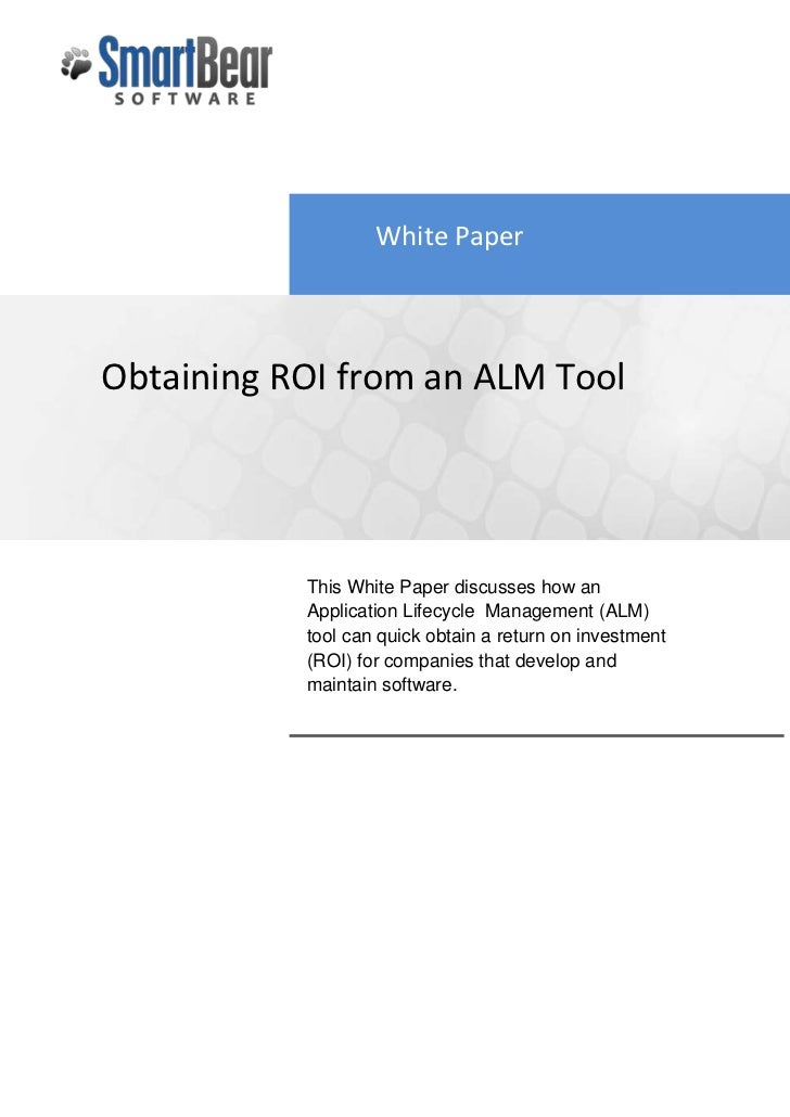 Obtaining ROI from an ALM Tool