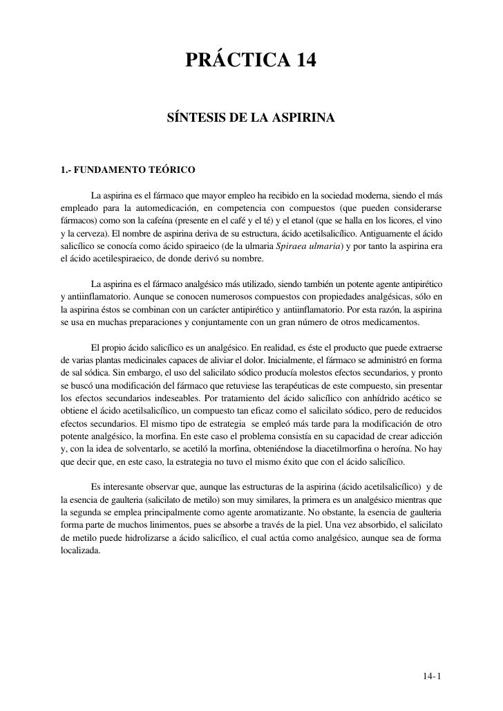 PRÁCTICA 14                                SÍNTESIS DE LA ASPIRINA   1.- FUNDAMENTO TEÓRICO           La aspirina es el fá...