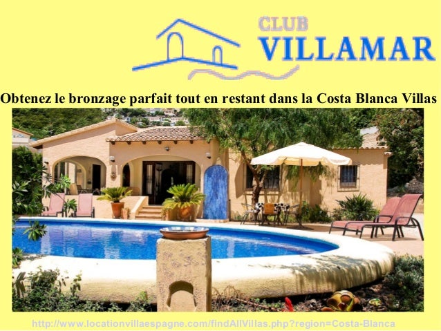 Obtenez le bronzage parfait tout en restant dans la Costa Blanca Villas http://www.locationvillaespagne.com/findAllVillas....