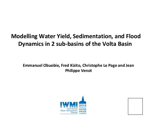 Modelling Water Yield, Sedimentation, and Flood Dynamics in Two Sub-basins of the Volta Basin