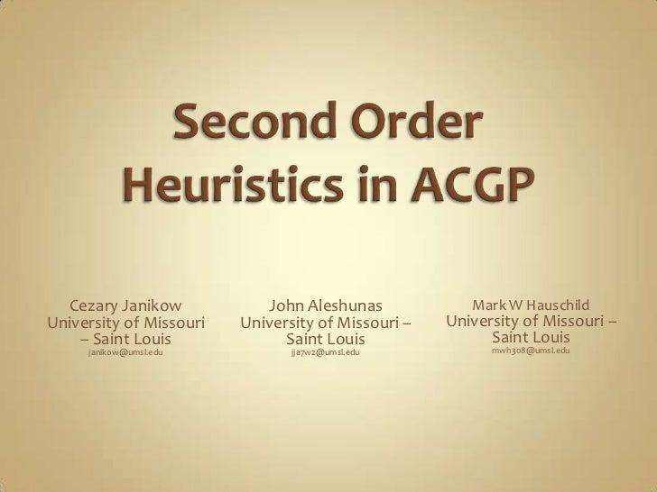 Second Order Heuristics in ACGP