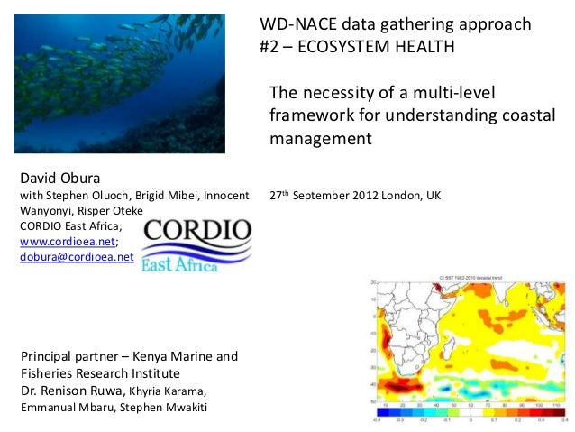 The necessity of a multi-level framework for understanding coastal management. By Dr. David Obura from CORDIO