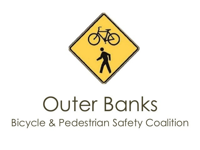 Outer Banks Bicycle Pedestrian Safety Coalition