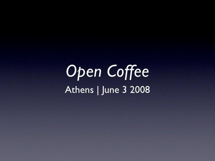 Open Coffee Athens - Patrick de Laive
