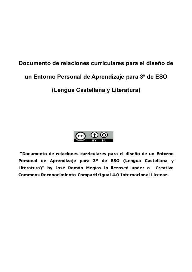 Documento de relaciones curriculares para el diseño de un Entorno Personal de Aprendizaje para 3º de ESO (Lengua Castellan...