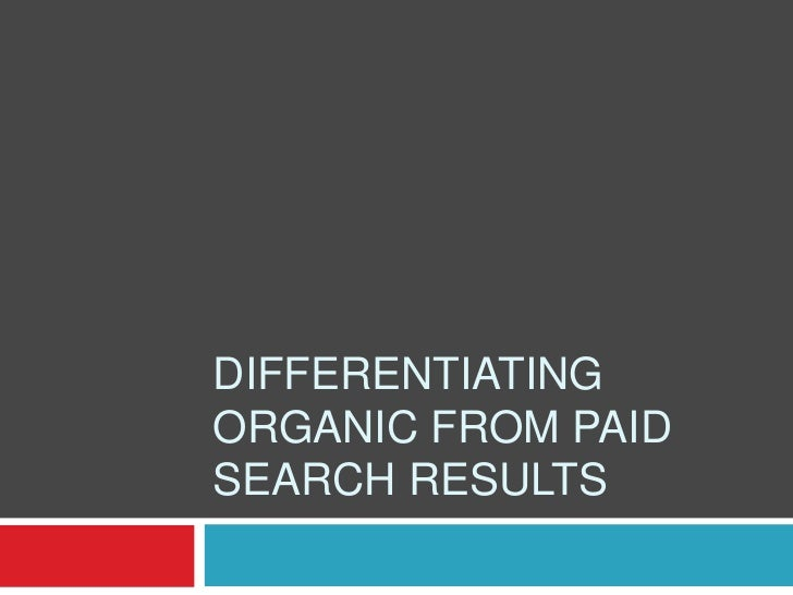 Differentiating Organic From Paid Search Results<br />