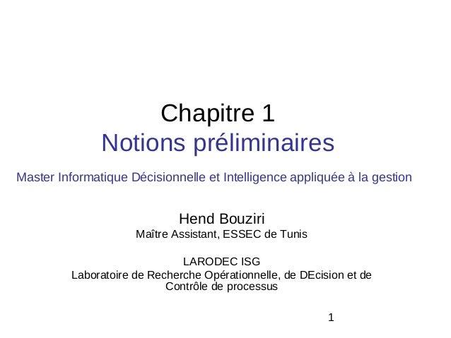 Chapitre 1               Notions préliminairesMaster Informatique Décisionnelle et Intelligence appliquée à la gestion    ...