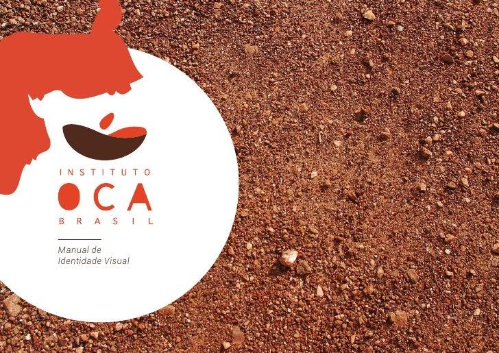 Instituto Oca Brasil /manual de identidade visual