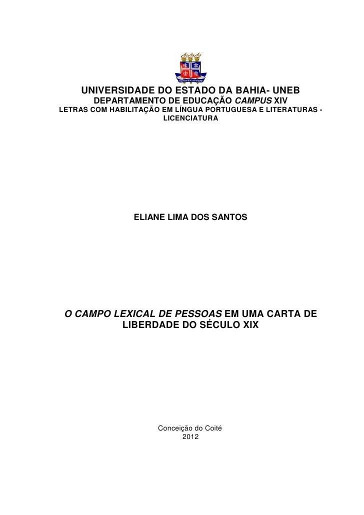 UNIVERSIDADE DO ESTADO DA BAHIA- UNEB       DEPARTAMENTO DE EDUCAÇÃO CAMPUS XIVLETRAS COM HABILITAÇÃO EM LÍNGUA PORTUGUESA...
