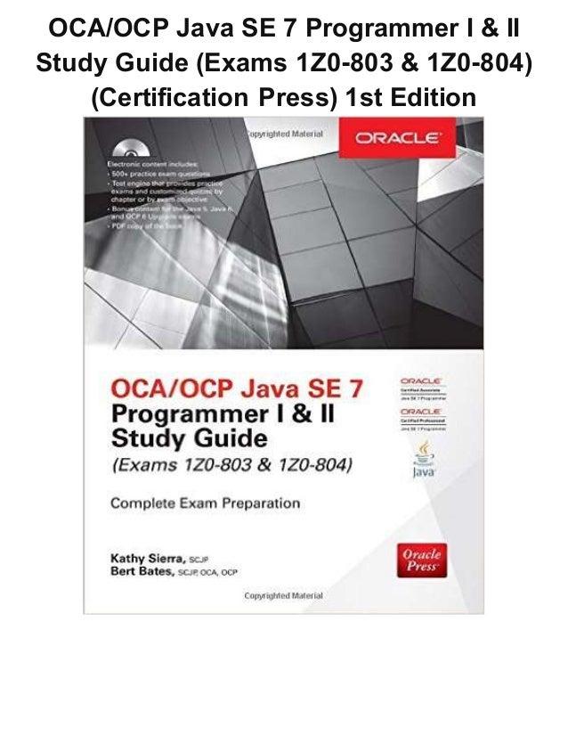 Oca Ocp Java Se 7 Programmer I  U0026 Ii Study Guide  Exams 1