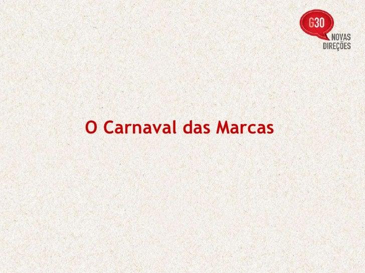 O Carnaval das Marcas