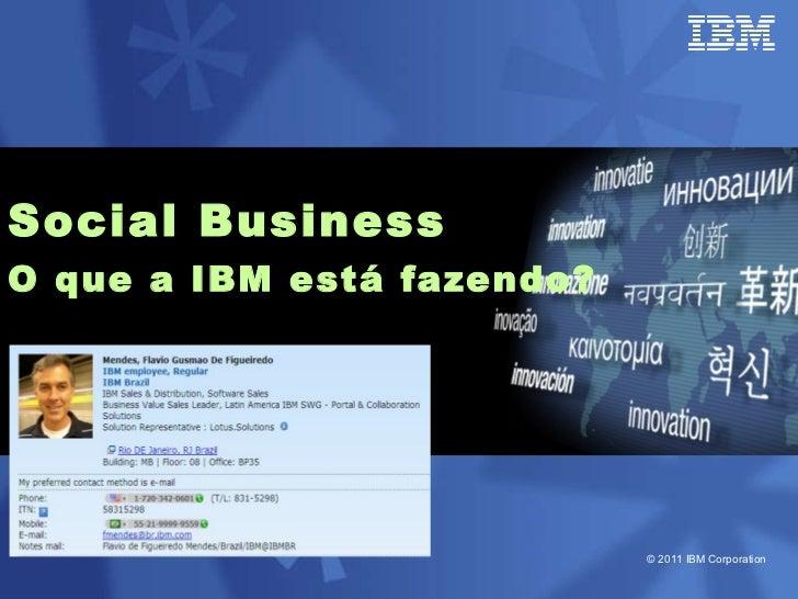 Social Business O que a IBM está fazendo?