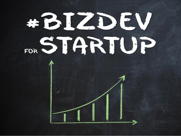 #BIZDEV  FOR STARTUP