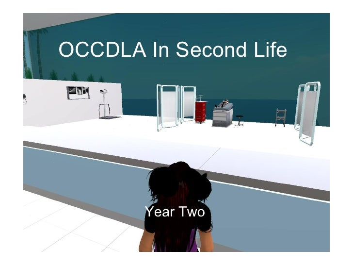 Occdla In Second Life- Year 2