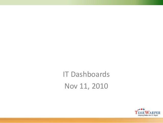 IT Dashboards Nov 11, 2010