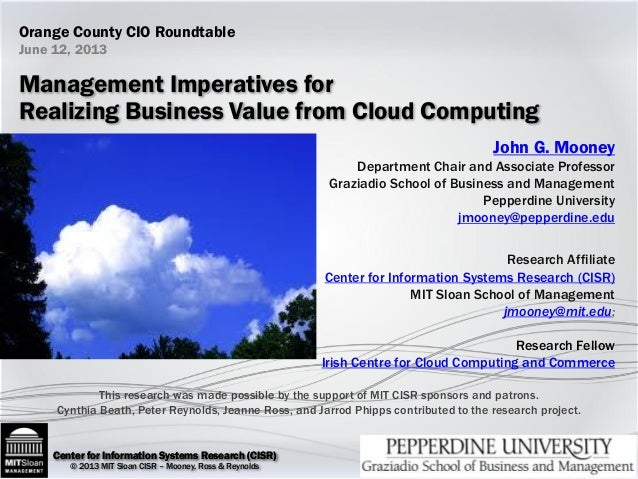 Center for Information Systems Research (CISR)Center for Information Systems Research (CISR) © 2013 MIT Sloan CISR – Moone...