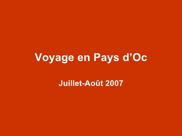 Voyage en Pays d'Oc Juillet-Août 2007