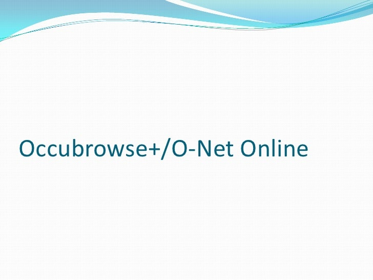 Occubrowse+/O-Net Online<br />