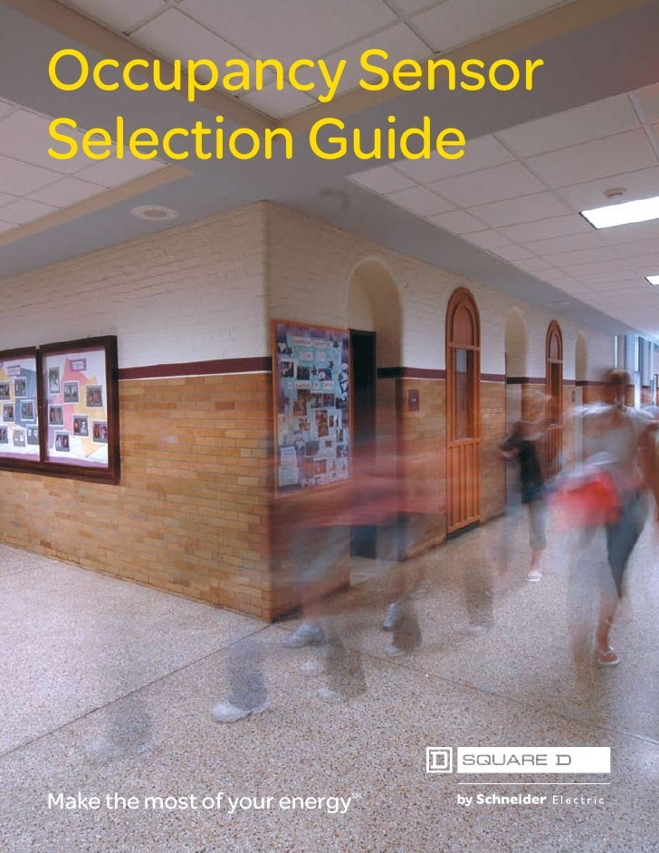 Occupancy Sensor Selection Guide     Make the most of your energy                            SM