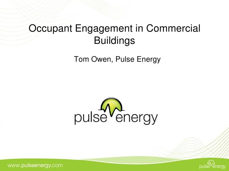 Occupant Engagement and Energy Awareness in Buildings