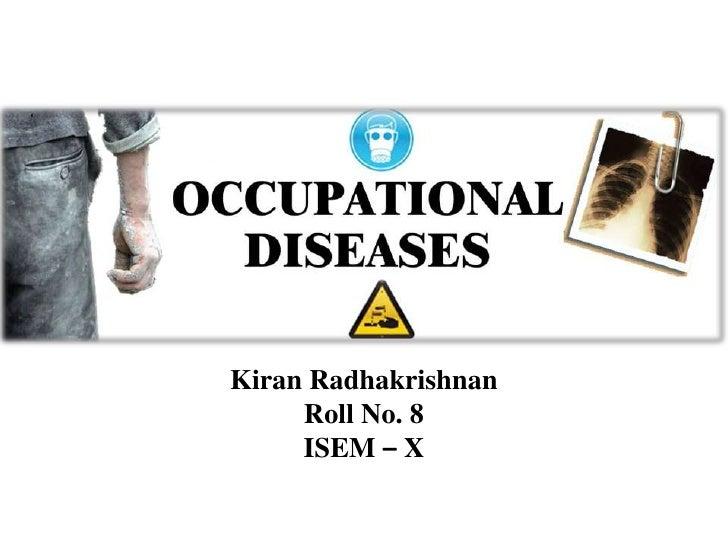 KiranRadhakrishnan<br />Roll No. 8<br />ISEM – X<br />