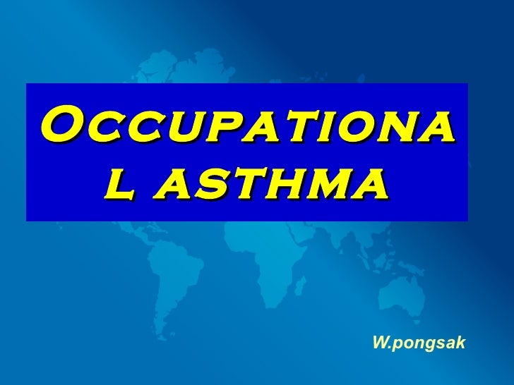 Occupational asthma W.pongsak