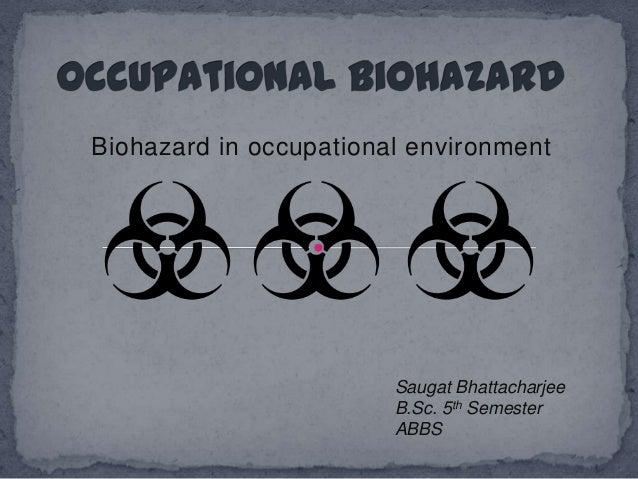 Occupational biohazard