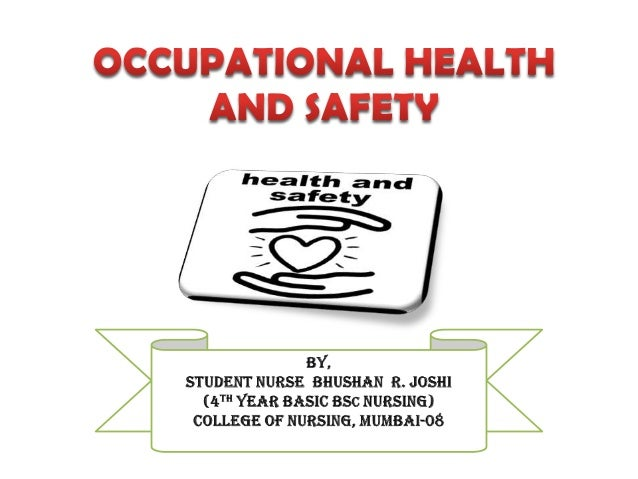 "OBJECTIVES • Why we ask occupation while taking nursing history ? • ""Prevention is better than cure"". • Occupational healt..."