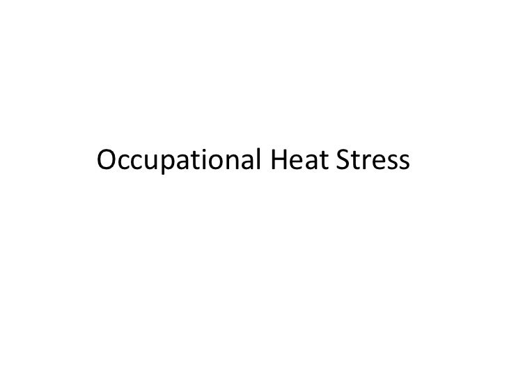 Occupational Heat Stress