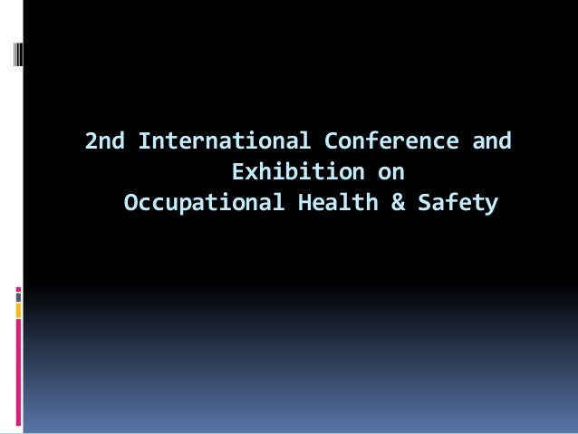 2nd International Conference andExhibition onOccupational Health & Safety