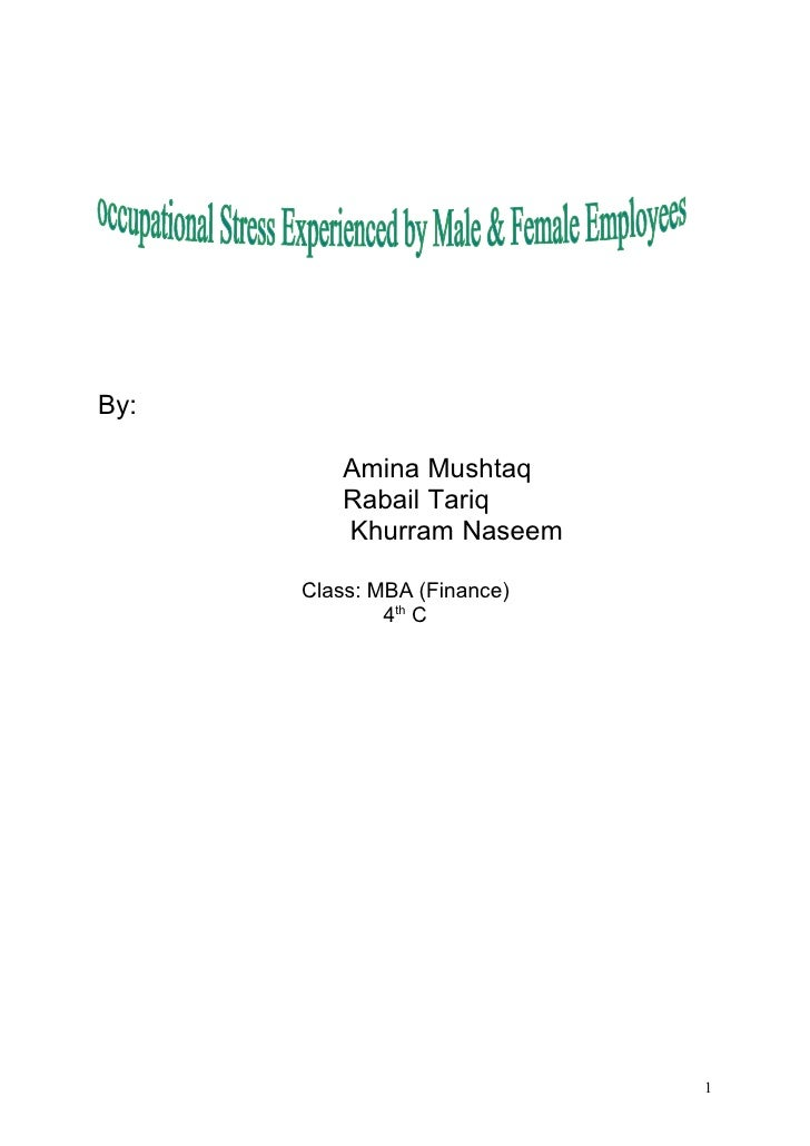 Occupational stress experienced by male and female employees