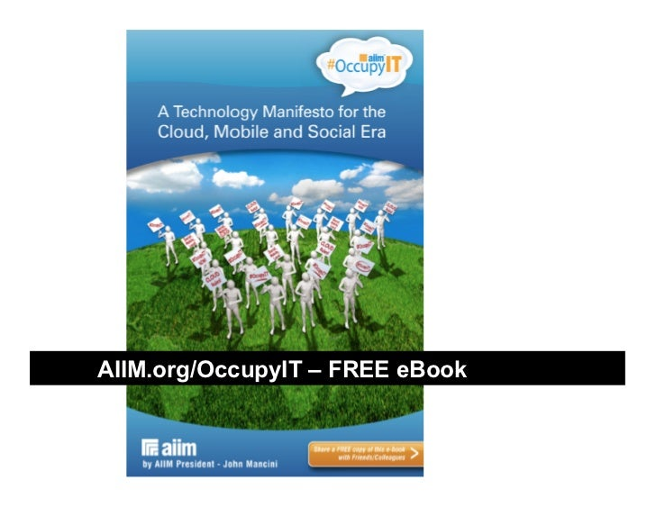 #OccupyIT - A Technology Manifesto for the Cloud, Mobile, and Social Era