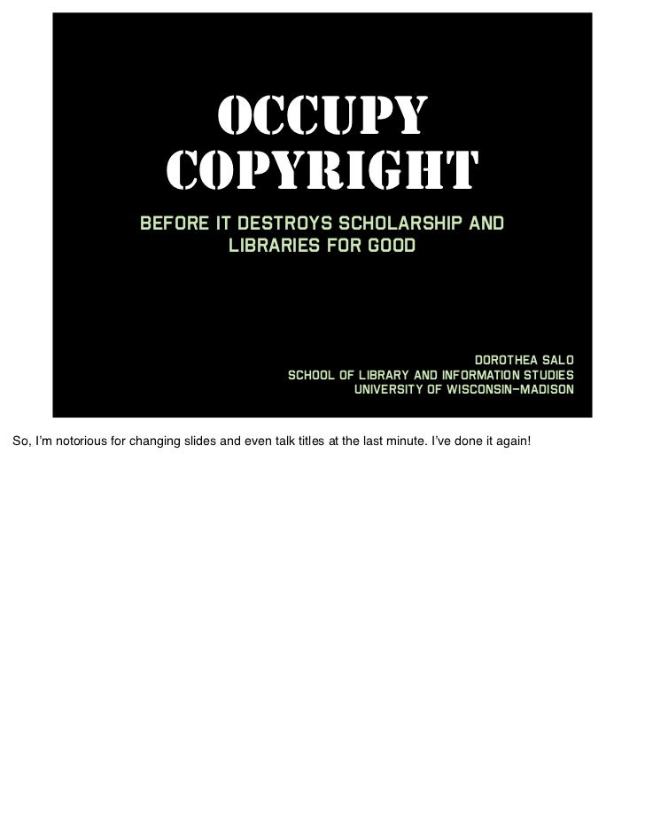 OCCUPY                            COPYRIGHT                        before it destroys scholarship and                     ...